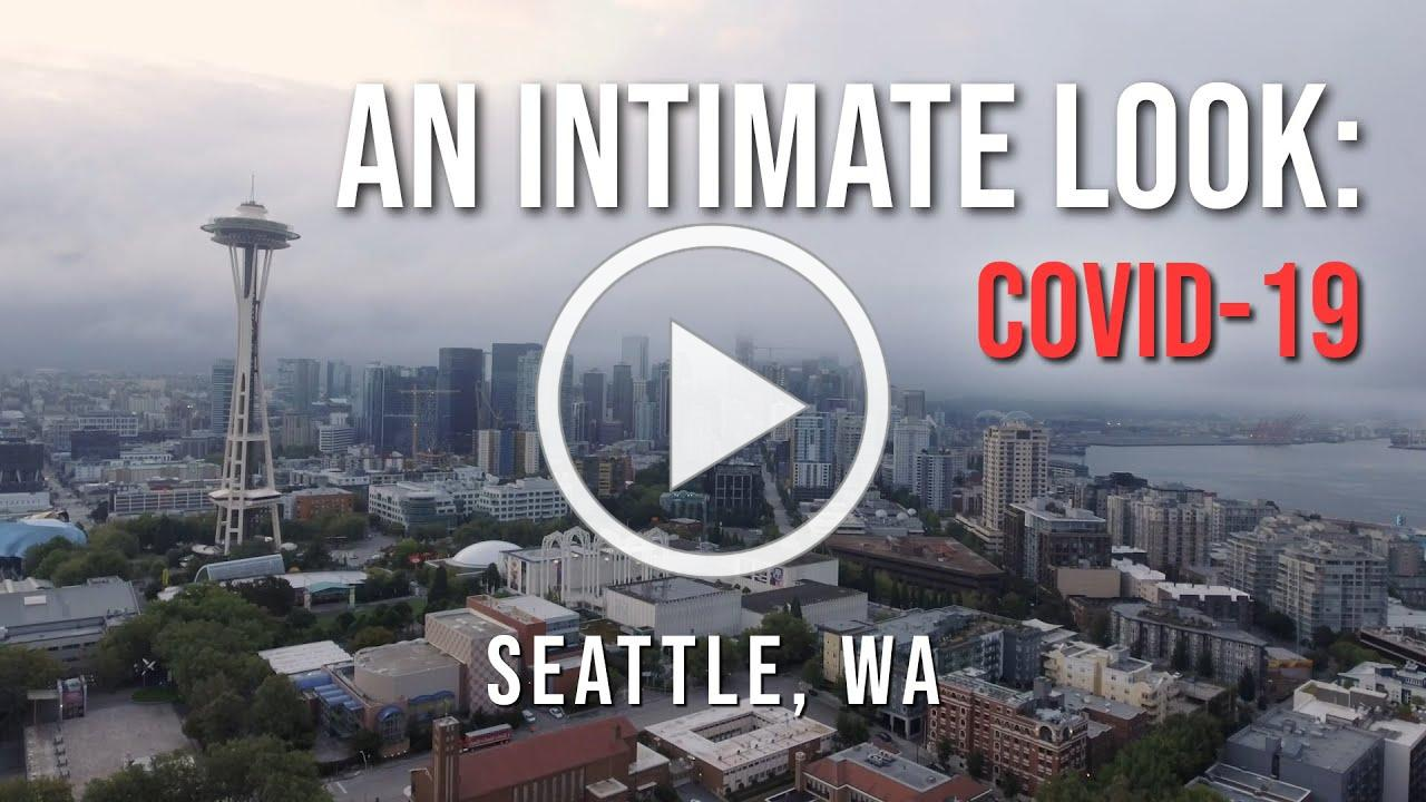 An Intimate Look COVID-19 Seattle