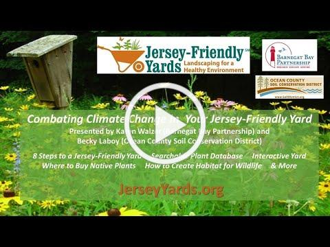 Karen Walzer & Becky Laboy - Combating Climate Change with a Jersey-Friendly Yard