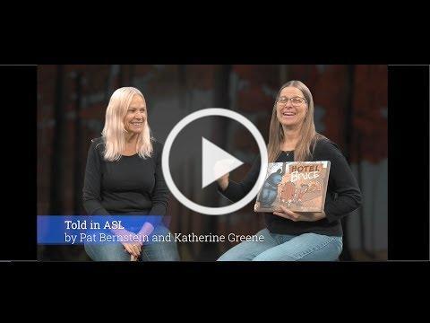 Hotel Bruce told in ASL by Katherine Greene & Pat Bernstein