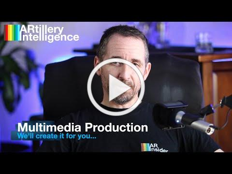 ARtillery Multimedia Production: We'll Create it For You...