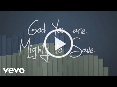 Laura Story - Mighty To Save (Official Lyric Video)