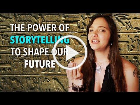 The Power of Storytelling to Shape our Future