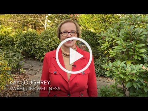 Healthy Eating & COVID-19 by Kay Loughrey, Sweet Life Wellness