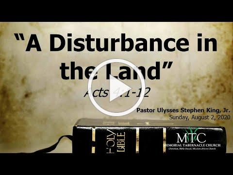 "Sermon: ""A Disturbance in the Land"" (Acts 4:1-12)"