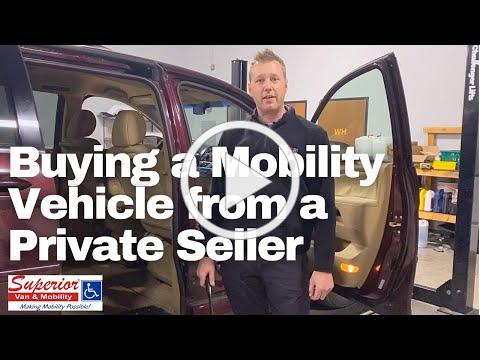 Buying a Mobility Vehicle from a Private Seller