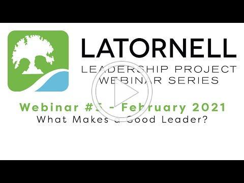 Latornell Leadership Project - February 2021 Webinar
