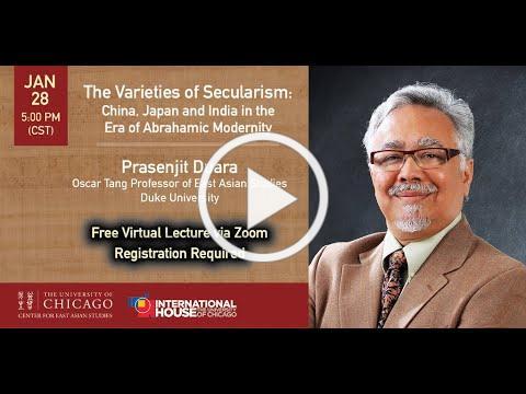 The Varieties of Secularism: China, Japan and India - Prasenjit Duara