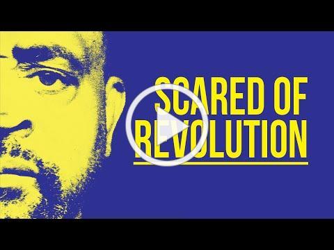 Scared of Revolution - Official U.S. trailer