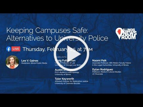 Live Panel Discussion - Keeping Campuses Safe: Alternatives to University Police