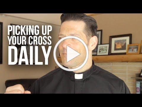 How To Pick Up Your Cross