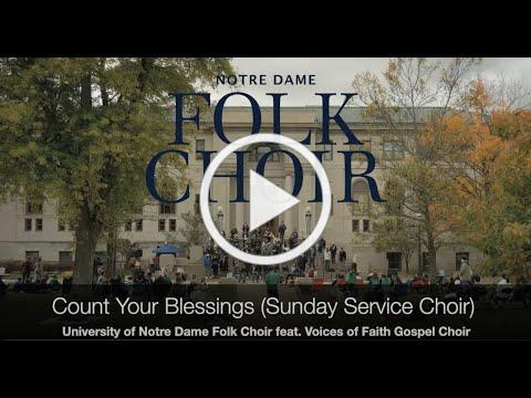 Count Your Blessings (Sunday Service Choir)-Notre Dame Folk Choir