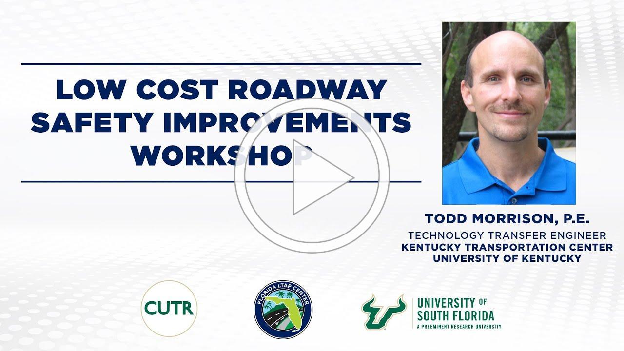 Florida LTAP Workshop: Low Cost Roadway Safety Improvements