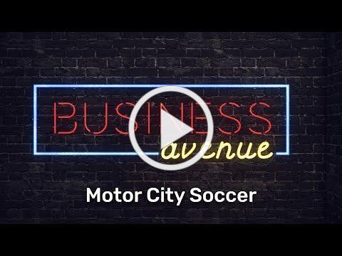 Business Ave: Motor City Soccer