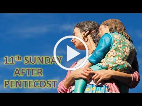 Service of the Word for the Eleventh Sunday after Pentecost