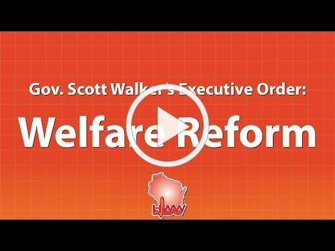 Governor Scott Walker's Executive Order on Welfare Reform