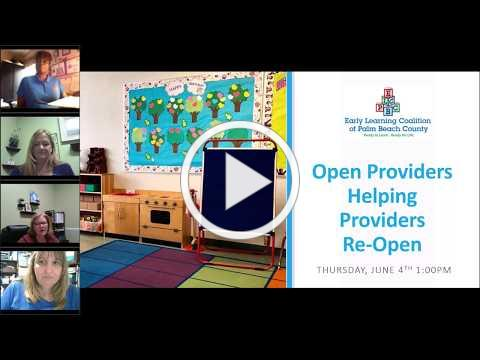 ELCPBC - June 4, 2020 | Provider Roundtable - Open Providers Helping Providers Re-Open (COVID-19)