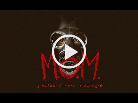 M.O.M. (Mothers of Monsters) Official Trailer
