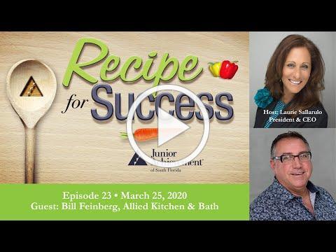 Recipe for Success, March 25, 2020, Guest Bill Feinberg