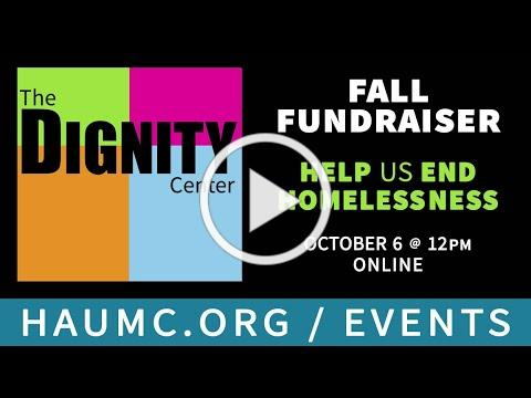 THE DIGNITY CENTER FALL FUNDRAISER 2020-SHARING THE JOURNEY: WE'RE IN THIS TOGETHER