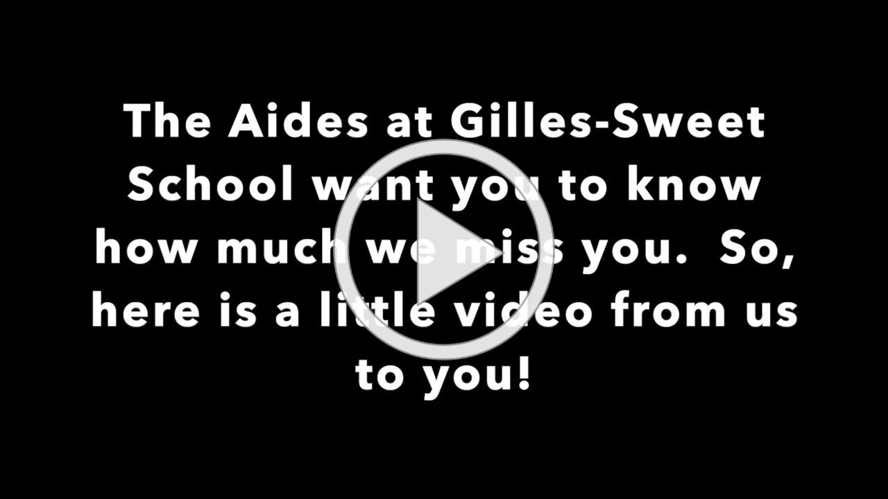 Gilles- Sweet Aides say hello!