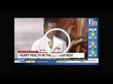 Staying safe in the heat with a heart condition - Palm Beach Gardens Medical Center