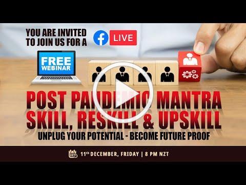FREE WEBINAR | POST PANDEMIC MANTRA- SKILL, RESKILL & UPSKILL