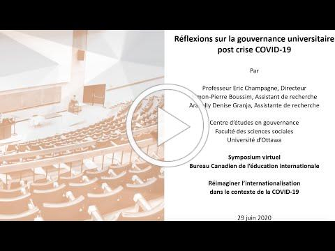La gouvernance universitaire post crise COVID-19 | University Governance Post-COVID-19