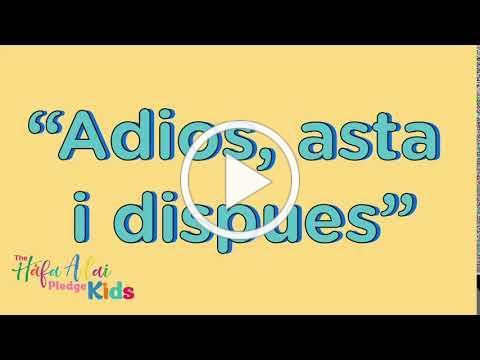 Håfa Adai Pledge Kids: Let's Speak CHamoru!