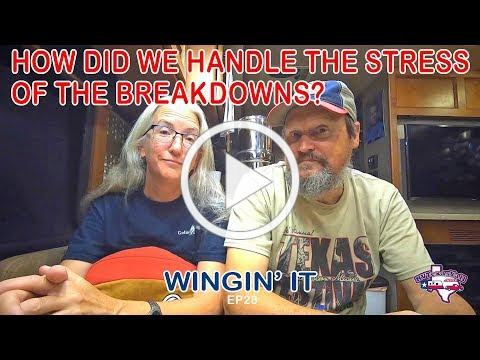 What to Do When Your RV Breaks Down   Wingin' It!, Ep 29   Full Time RV Life