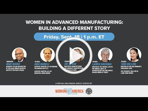 Women in Advanced Manufacturing: Building a Different Story