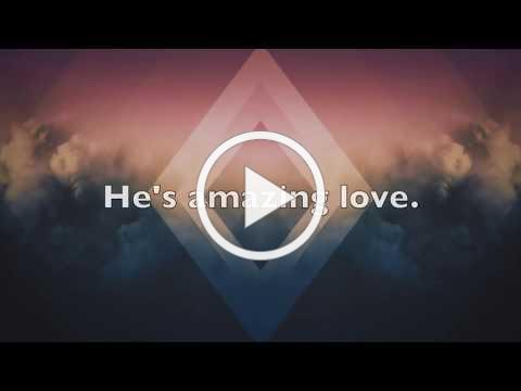 God So Loved (LYRICS)- We The Kingdom