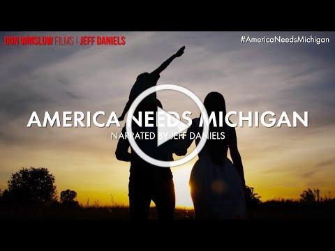 Don Winslow Films | Jeff Daniels - #AmericaNeedsMichigan