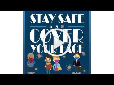 Stay Safe Cover Your Face