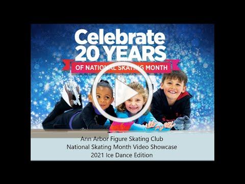 2021 National Skating Month Video Showcase- Ice Dance Edition