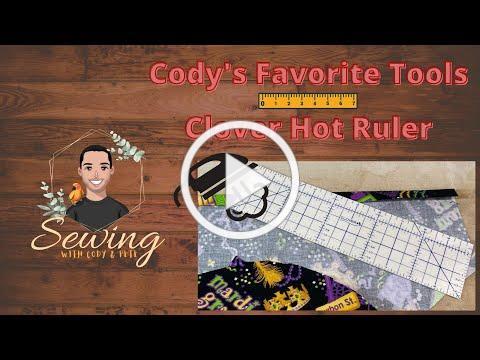 "Cody's Favorite Sewing Tools ""Hot Hemmer"""
