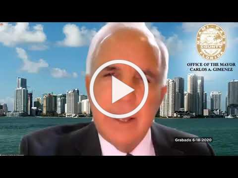 Thursday, June 18, 2020 Update on COVID-19: A Message from Mayor Carlos A. Gimenez - Spanish