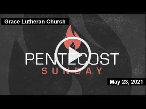 May 23, 2021 Worship Service