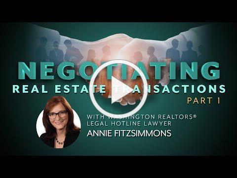 Negotiating Real Estate Transactions, Part 1