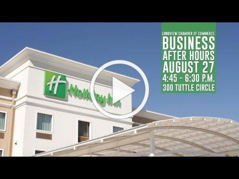 2019 Business After Hours - Holiday Inn Longview TX