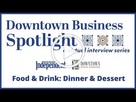 Downtown Business Spotlight - Food & Drink: Dinner & Dessert