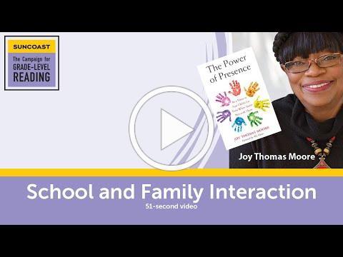 Power of Presence Webinars: School & Family Interaction