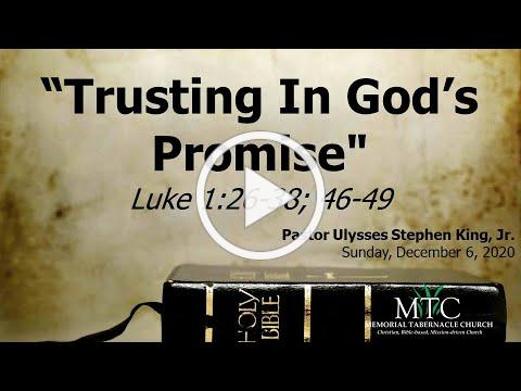 "Sermon: ""Trusting In God's Promise"" (Luke 1:26-38; 46-49)"