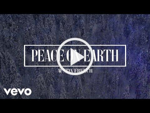Austin French - Peace On Earth (Official Lyric Video)