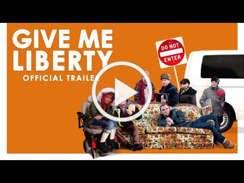 Give Me Liberty - Official Trailer
