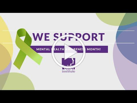 What Staff Says - Mental Health Awareness Month