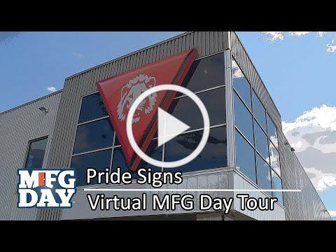 MFG Day 2020: Pride Signs Tour