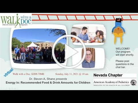 Nevada AAP 11 July 2021 Live Walk with a Doc KIDS TIME