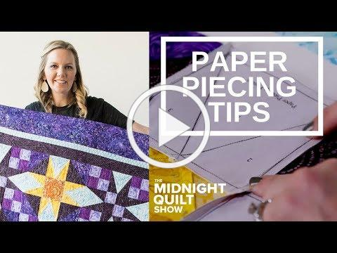 Angela's Foundation Paper Piecing Tips | Rising Star Midnight Quilt Show