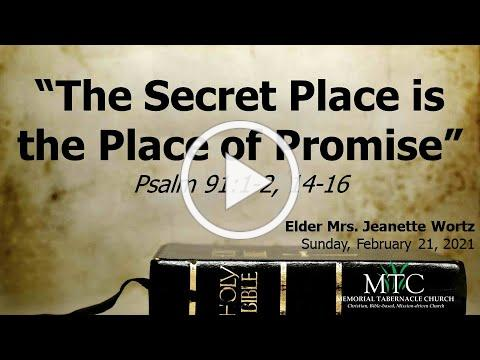 """Sermon: """"The Secret Place is the Place of Promise"""" (Psalm 91:1-2, 14-16)"""