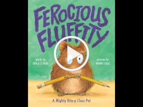 Ferocious Fluffity a FUN READ ALOUD!